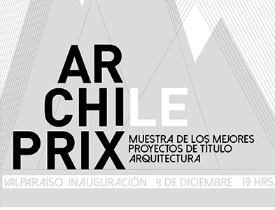 MUESTRA INTERNACIONAL/NACIONAL DE ARCHIPRIX EN VALPARAÍSO