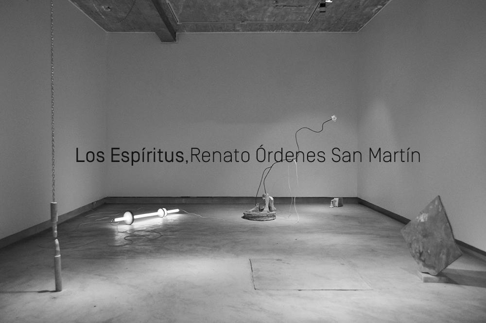 Exposición Los Espíritus, Renato Órdenes San Martín