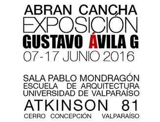 """Exposición Profesor Gustavo Ávila """"ABRAN CANCHA"""""""