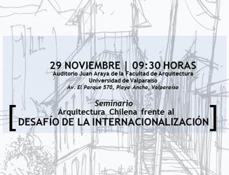 Seminario Arquitectura Chilena frente al desafío de la internacionalización