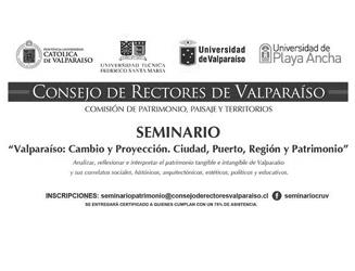 Valparaíso: Cambio y Proyección. Ciudad, Puerto, Región y Patrimonio